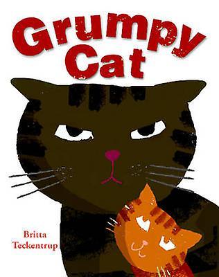 Grumpy Cat by Britta Teckentrup - Britta Teckentrup - 9781905417704 B