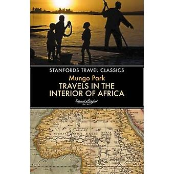 Travels in the Interior of Africa by Mungo Park - 9781909612785 Book
