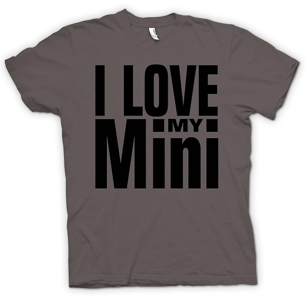 Mens T-shirt - I Love My Mini - Car Enthusiast