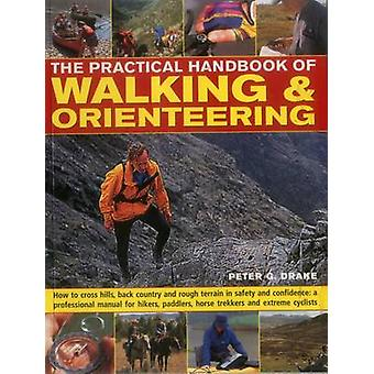 Het praktische handboek lopen & oriëntatielopen door Peter G. Drake -