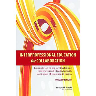Interprofessional Education for Collaboration - Learning How to Improv