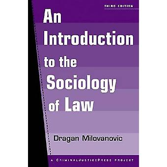 An Introduction to the Sociology of Law (3rd edition) by Dragan Milov