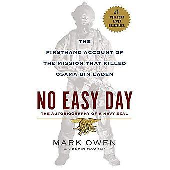 Pas facile de jour: Le compte de première main de la Mission qui a tué Oussama Ben Laden