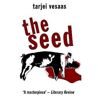 The Seed (Peter Owen Modern Classic)