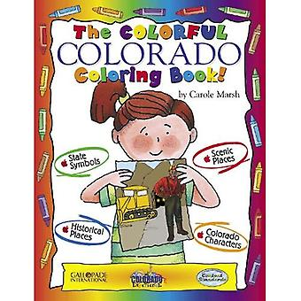 De kleurrijke Colorado kleurboek! (De ervaring van Colorado)