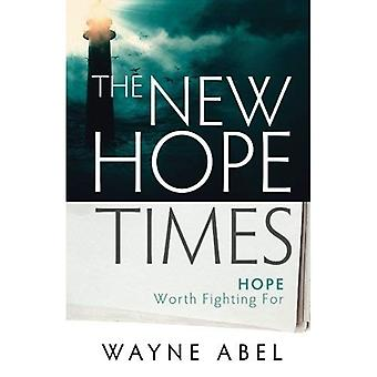 Les temps de New Hope : Hope Worth Fighting for