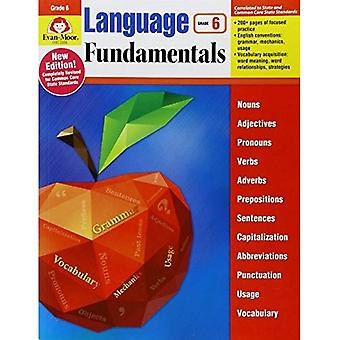 Language Fundamentals: Common Core Edition, Grade 6