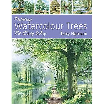 Painting Watercolour Trees the Easy Way: Brush with Watercolour 3 (Brush With Watercolours)