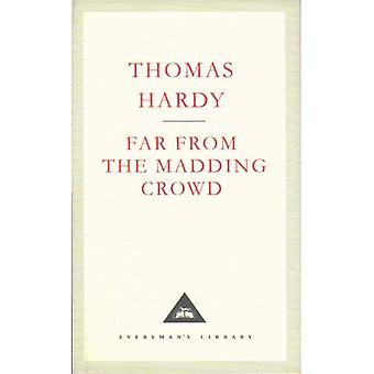Far from the Madding Crowd (Everyman's Library classics)
