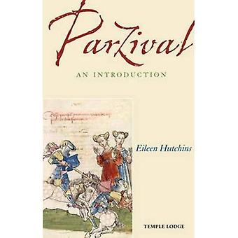 Parzival: An Introduction