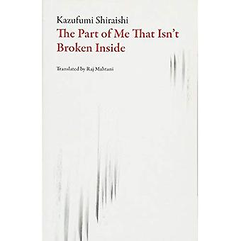 The Part of Me That Isn't� Broken Inside (Japanese Literature)