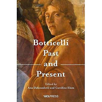 Botticelli Past and Present