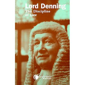 The Discipline of Law by Denning & Lord