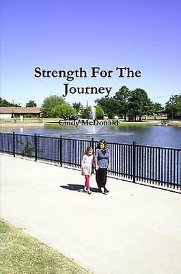 Strength For The Journey by McDonald & Cindy