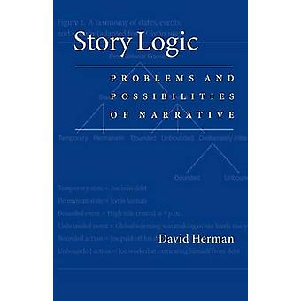 Story Logic Problems and Possibilties of Narrative by Herman & David