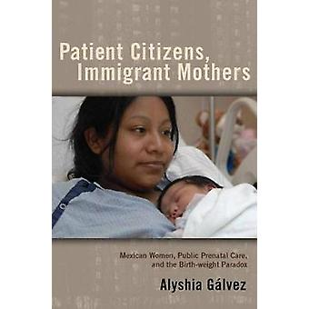 患者市民移民母親女性のメキシコ公共胎教とガルベス ・ Alyshia による出生体重パラドックス