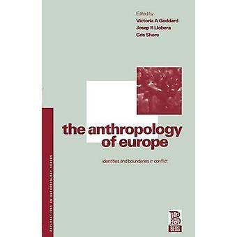 L'anthropologie de l'identité de l'Europe et les limites dans les conflits par Goddard & Victoria Ana