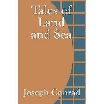 Contes de la terre et sur mer par Conrad & Joseph