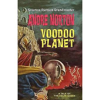 Voodoo Planet Solar Queen serie av Norton & Andre