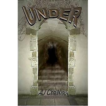 Under by Chalkley & Aj