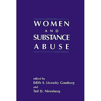 Women and Substance Abuse by Gomberg & Edith S. Lisansky