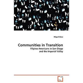 Communities in Transition by Llora & Miguel