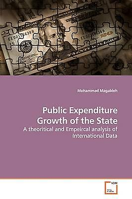 Public Expenditure Growth of the State by Magableh & Mohammad