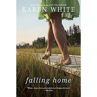 Falling Home by Karen White - 9780451231444 Book