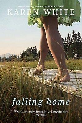 Falling Home by Karen White - 9780451231444 Book