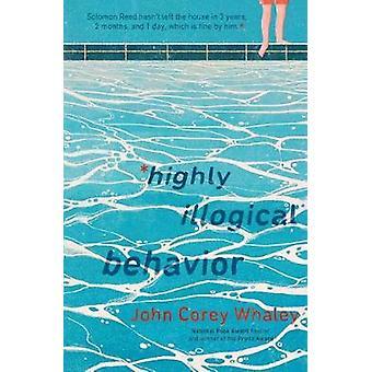 Highly Illogical Behavior by John Corey Whaley - 9780606400992 Book