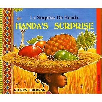 Handa's Surprise in French and English by Eileen Browne - Eileen Brow