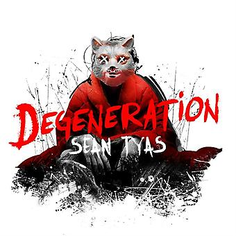 Degeneration by Sean Tyas
