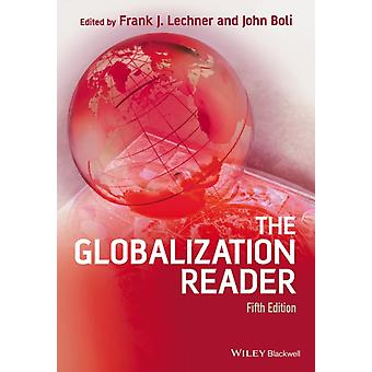 The Globalization Reader (Paperback) by Lechner Frank J. Boli John