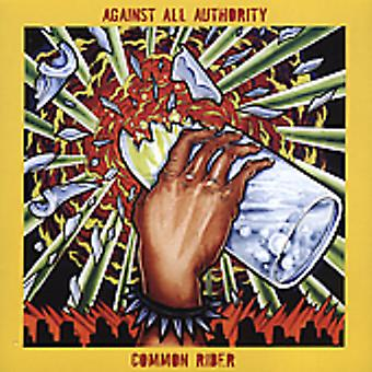 Against All Authority/Common Rider - Against All Authority/Common Rider [CD] USA import