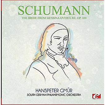 Schumann - bruden fra Messina ouverturen Op. 100 [CD] USA import