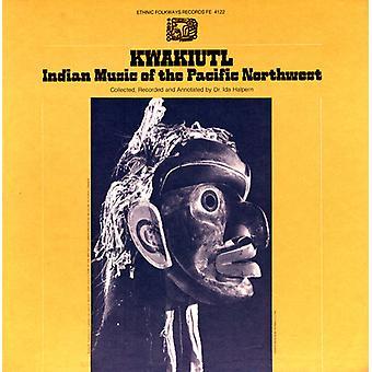 Kwakiutl: Indisk musik av Pacific Northwest - Kwakiutl: indisk musik av Pacific Northwest [CD] USA import