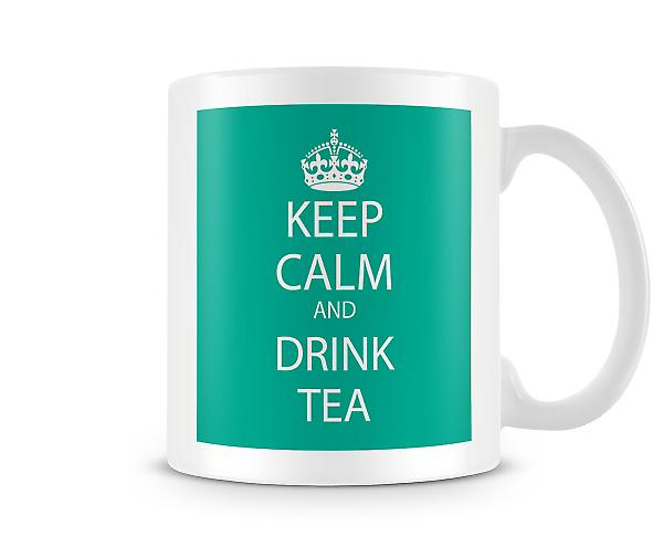 Keep Calm And Drink Tea Printed Mug