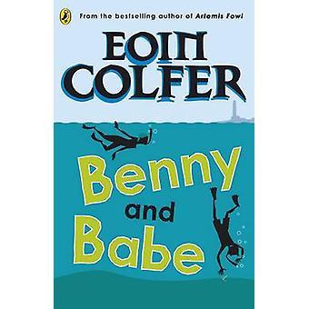 Benny en Babe van Eoin Colfer - 9780141323299 boek