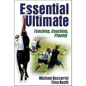 Essential Ultimate by Michael Baccarini - Tina Booth - 9780736050937