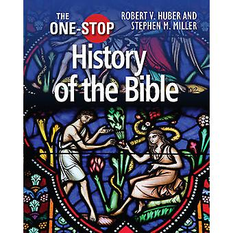 One-Stop History of the Bible (1st New edition) by Robert V. Huber -