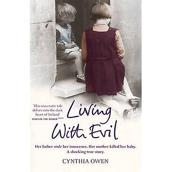Viven con el mal por Cynthia Owen - libro 9780755319053