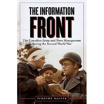 Le Front de l'Information - l'armée canadienne et la gestion de nouvelles pendant t