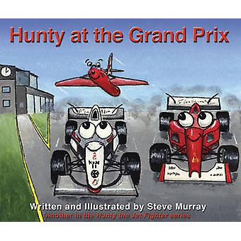 Hunty at the Grand Prix by Steve Murray - 9780909608958 Book
