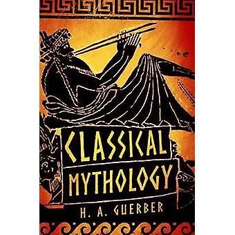Mythologie classique - livre 9781435162884