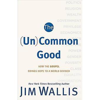 O bem comum (ONU) - como o evangelho traz esperança para um mundo dividido por