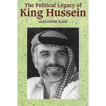 Politisches Erbe von König Hussein von Alexander Bligh - 9781845192372 B