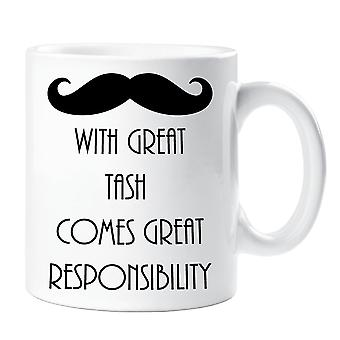 With Great Tash Comes Great Responsibility Moustache Mug