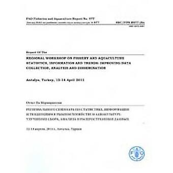 Report of the Regional Workshop on Fishery and Aquaculture Statistics
