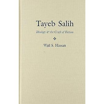 Tayeb Salih - ideología y el arte de la ficción por gemido S. Hassan - 97