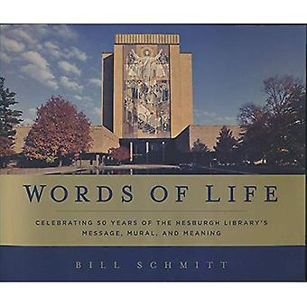 Words of Life: Celebrating 50 Years of the Hesburgh Library's Message, Mural, and Meaning